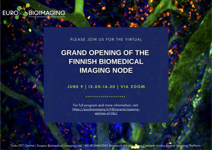 Welcome to the Grand Opening Seminar of the Finnish Biomedical Imaging Node