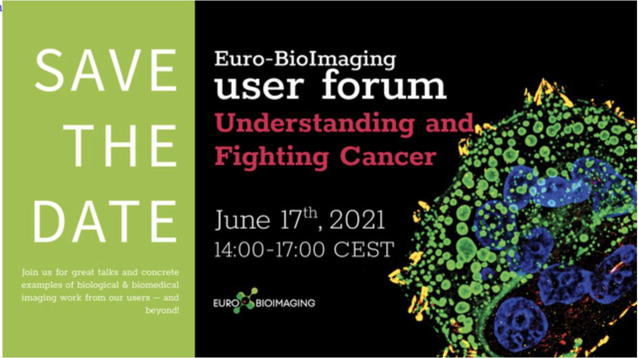 "Euro-BioImaging User Forum: ""Understanding and Fighting Cancer"""