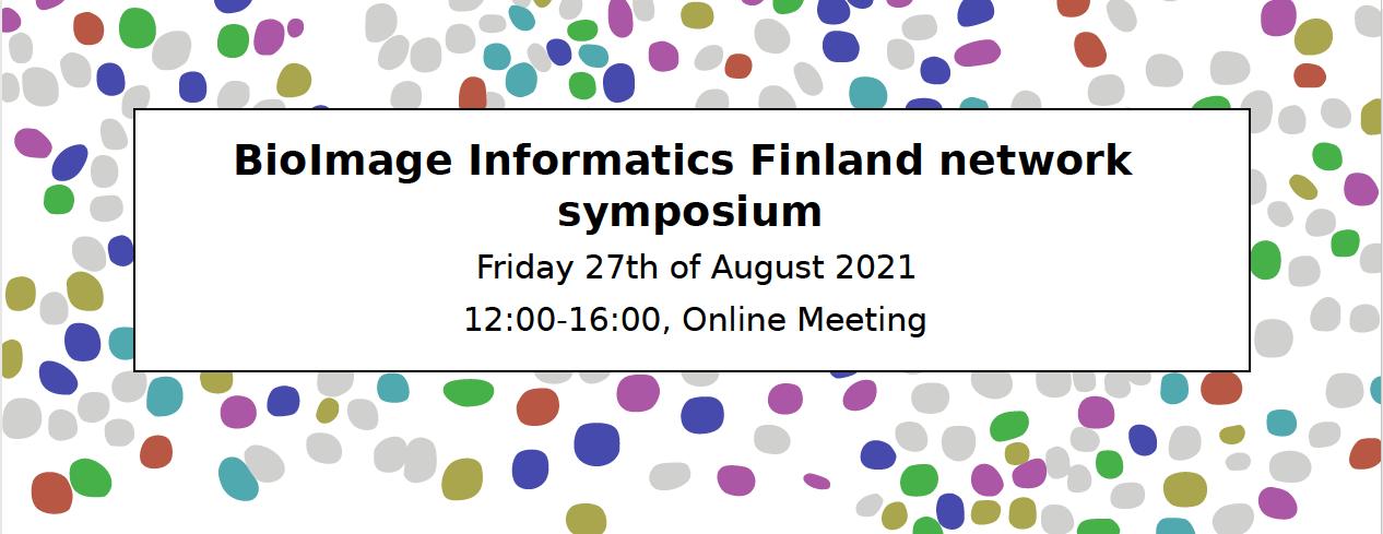 BioImage Informatics Finland network symposium 27th of August